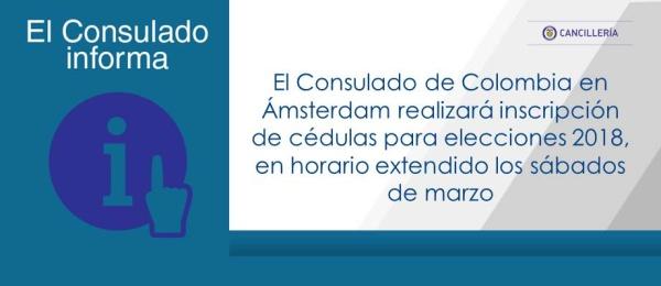 Consulado de Colombia en Ámsterdam realizará inscripción de cédulas para elecciones 2018, en horario extendido los sábados de marzo.