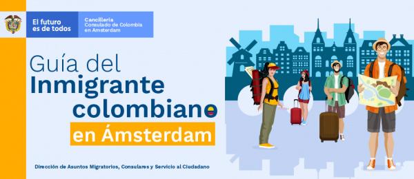 Guía del inmigrante colombiano en Ámsterdam