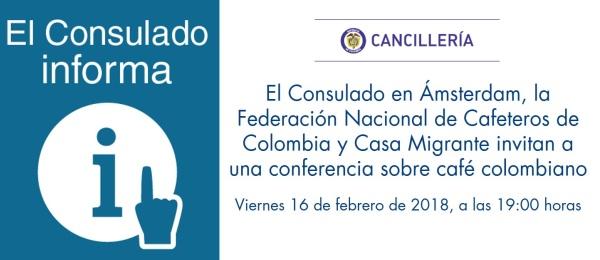 El Consulado en Ámsterdam, la Federación Nacional de Cafeteros de Colombia y Casa Migrante invitan a una conferencia sobre café colombiano