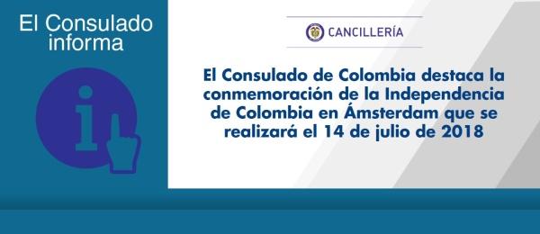El Consulado de Colombia destaca la conmemoración de la Independencia de Colombia en Ámsterdam que se realizará el 14 de julio de 2018