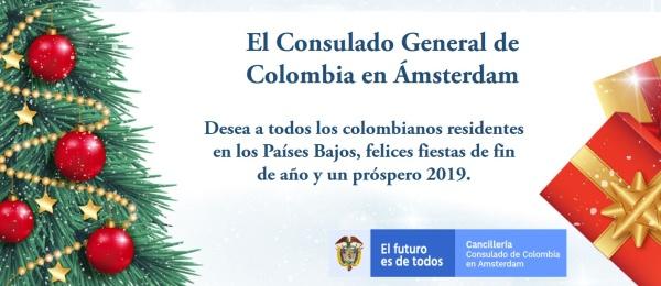 El Consulado de Colombia en Ámsterdam desea a los colombianos residentes en Países Bajos, felices fiestas de fin de año y un próspero 2019