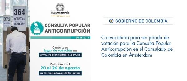 La Convocatoria para ser jurado de votación para la Consulta Popular Anticorrupción en el Consulado de Colombia