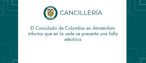 Consulado de Colombia informa que en la sede se presenta una falla eléctrica