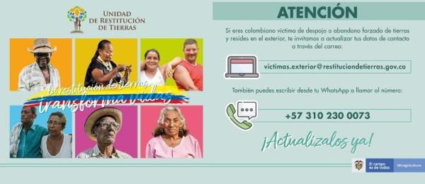 La Unidad de Restitución de Tierras (URT) invita a los colombianos en el exterior, víctimas de despojo o abandono forzado de tierras, a actualizar sus datos